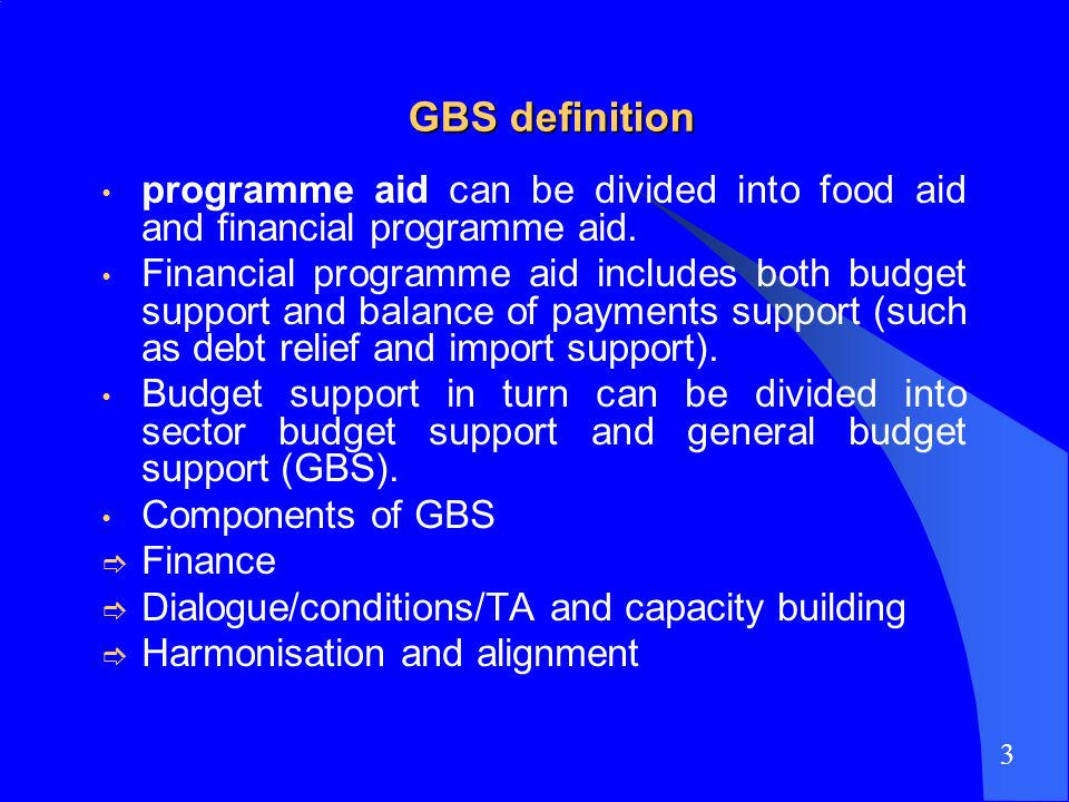 GBS definition programme aid can be divided into food aid and financial programme aid.