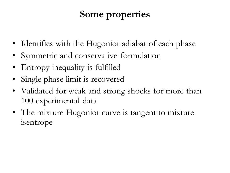 Some properties Identifies with the Hugoniot adiabat of each phase