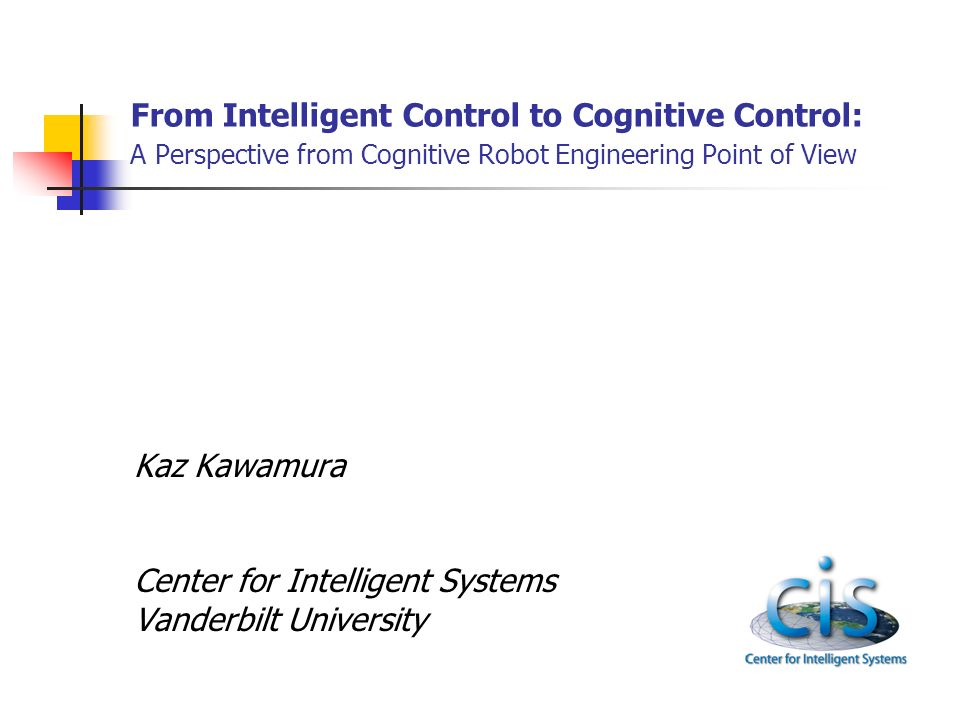 From Intelligent Control to Cognitive Control: A Perspective from Cognitive Robot Engineering Point of View