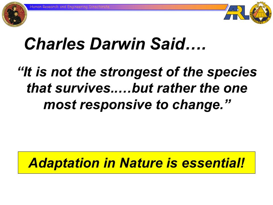 Adaptation in Nature is essential!