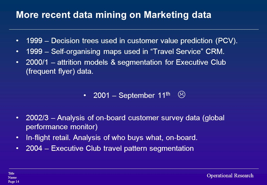 More recent data mining on Marketing data