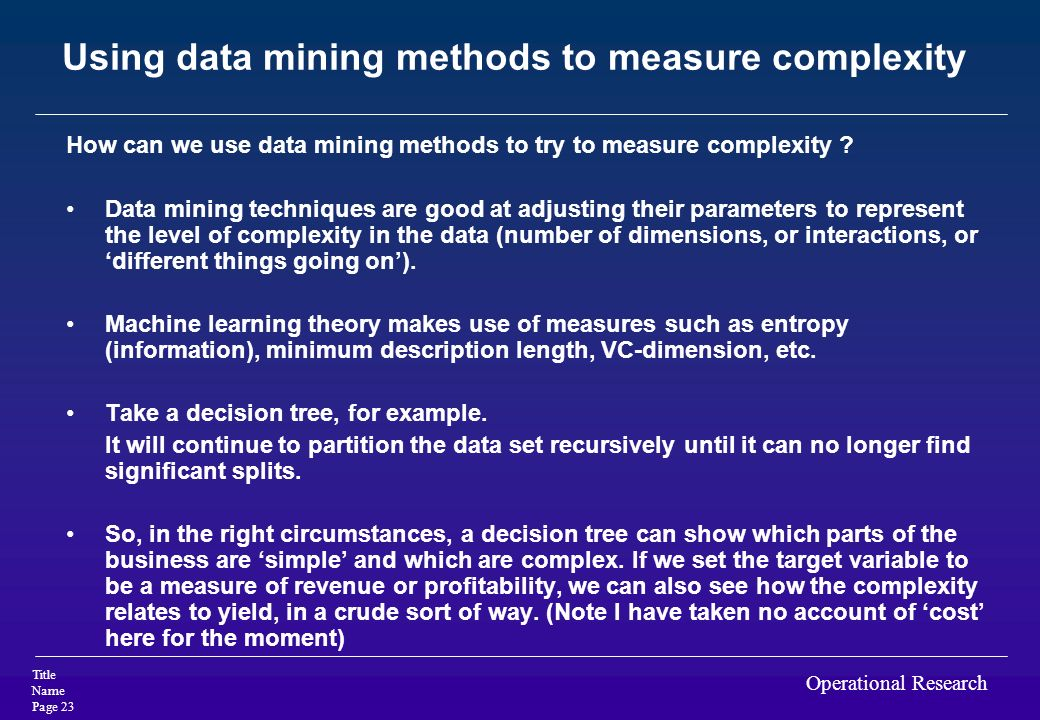 Using data mining methods to measure complexity