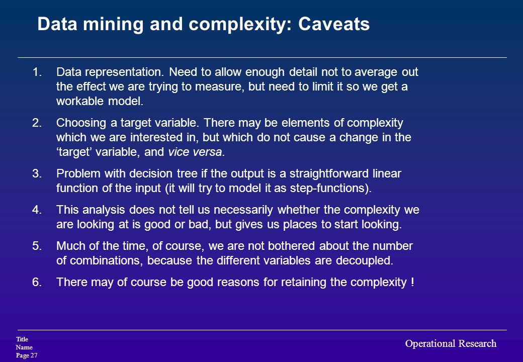 Data mining and complexity: Caveats