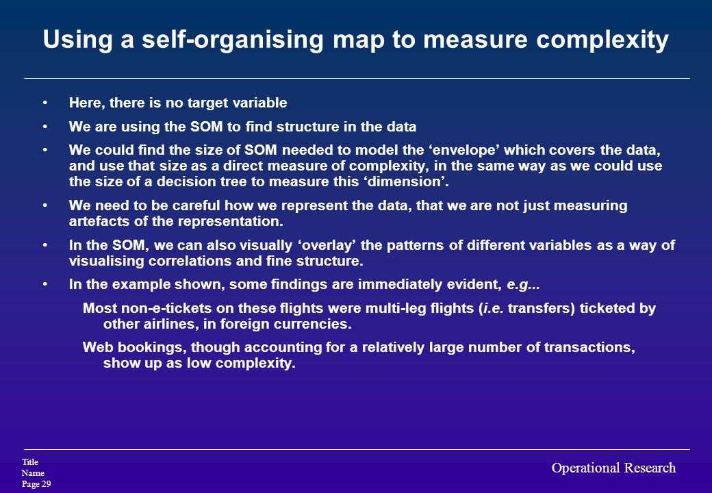 Using a self-organising map to measure complexity