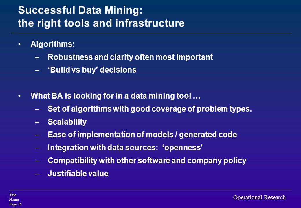 Successful Data Mining: the right tools and infrastructure