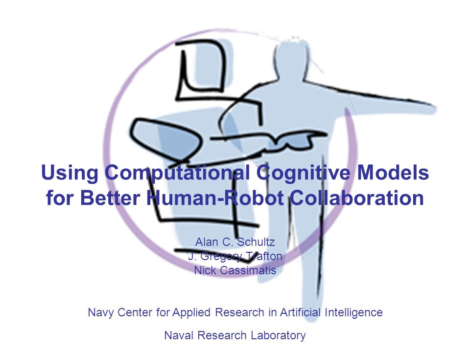 Using Computational Cognitive Models for Better Human-Robot Collaboration