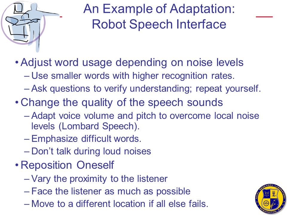 An Example of Adaptation: Robot Speech Interface