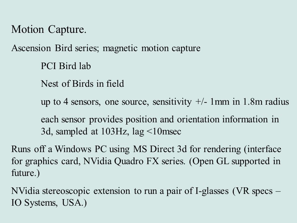 Motion Capture. Ascension Bird series; magnetic motion capture