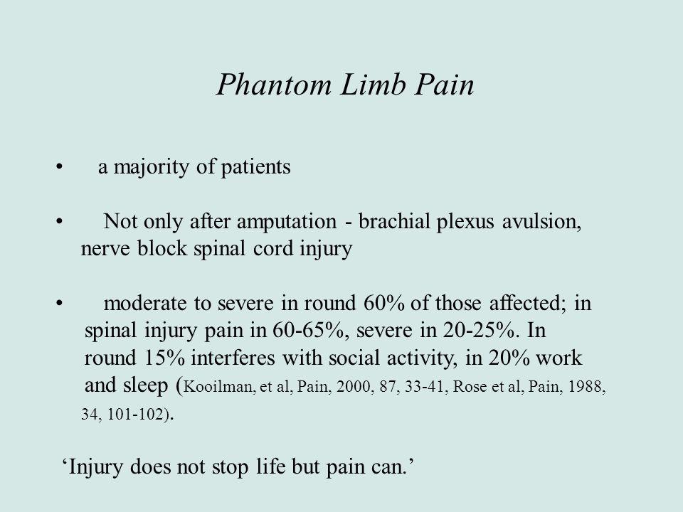 Phantom Limb Pain a majority of patients