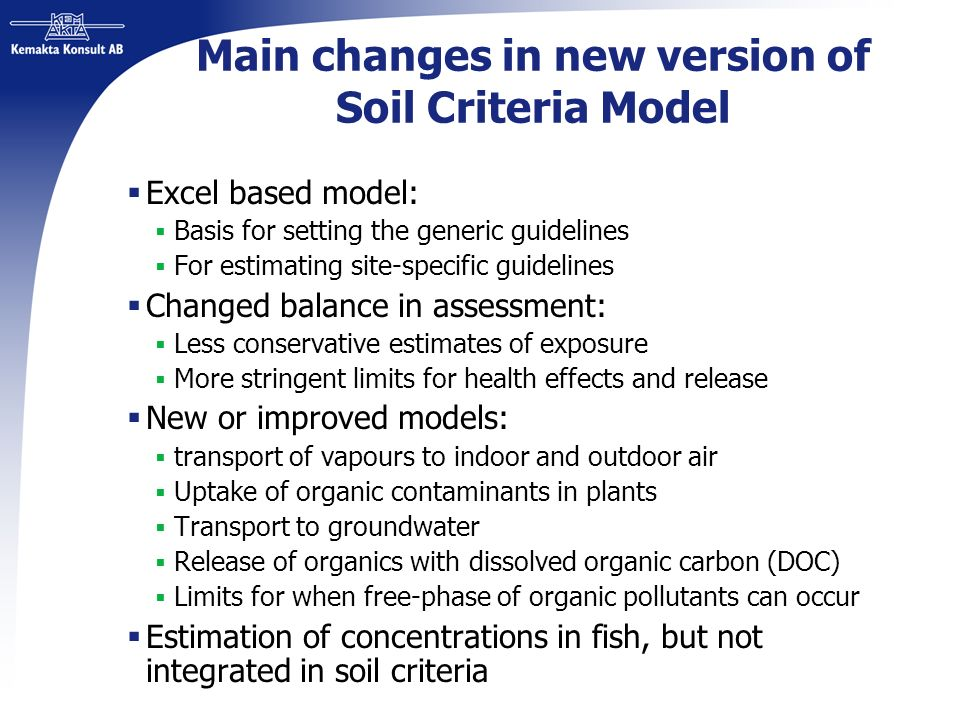 Main changes in new version of Soil Criteria Model