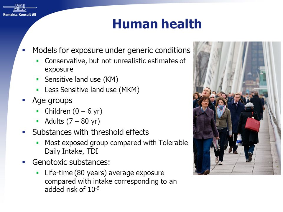 Human health Models for exposure under generic conditions Age groups