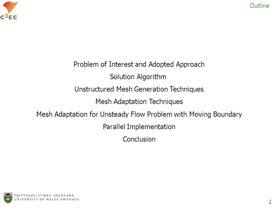 Problem of Interest and Adopted Approach Solution Algorithm