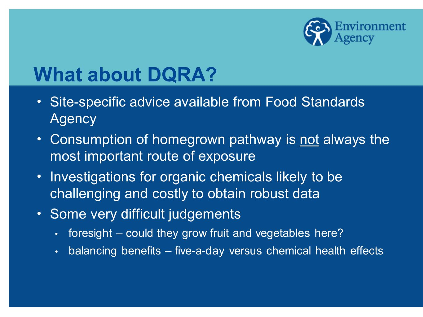 What about DQRA Site-specific advice available from Food Standards Agency.