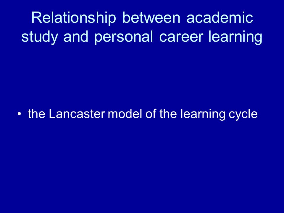 Relationship between academic study and personal career learning