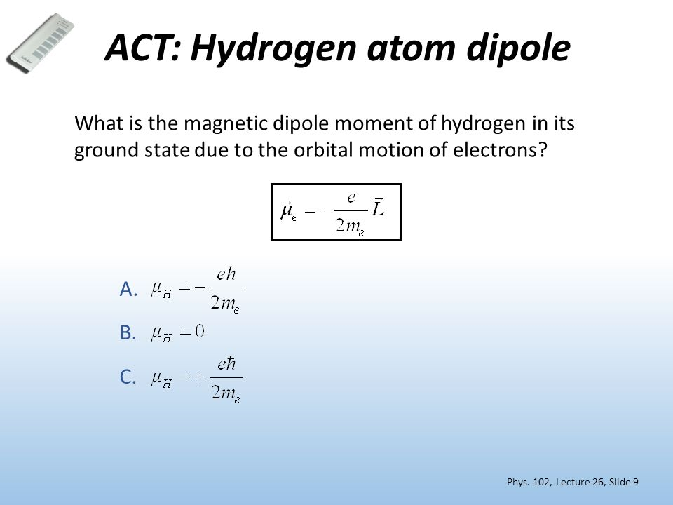 ACT: Hydrogen atom dipole