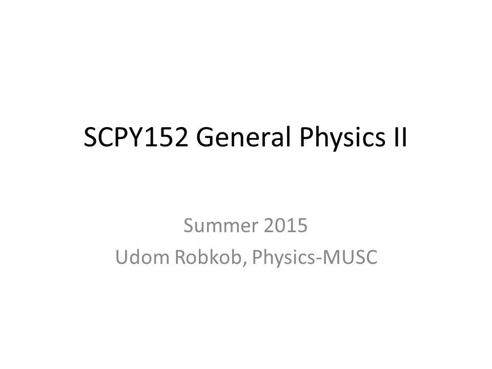 SCPY152 General Physics II