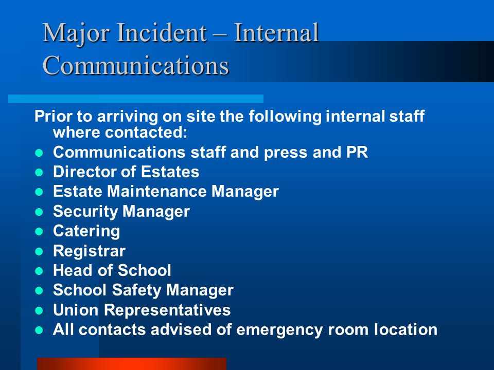 Major Incident – Internal Communications