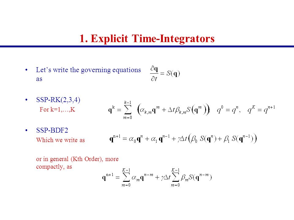 1. Explicit Time-Integrators