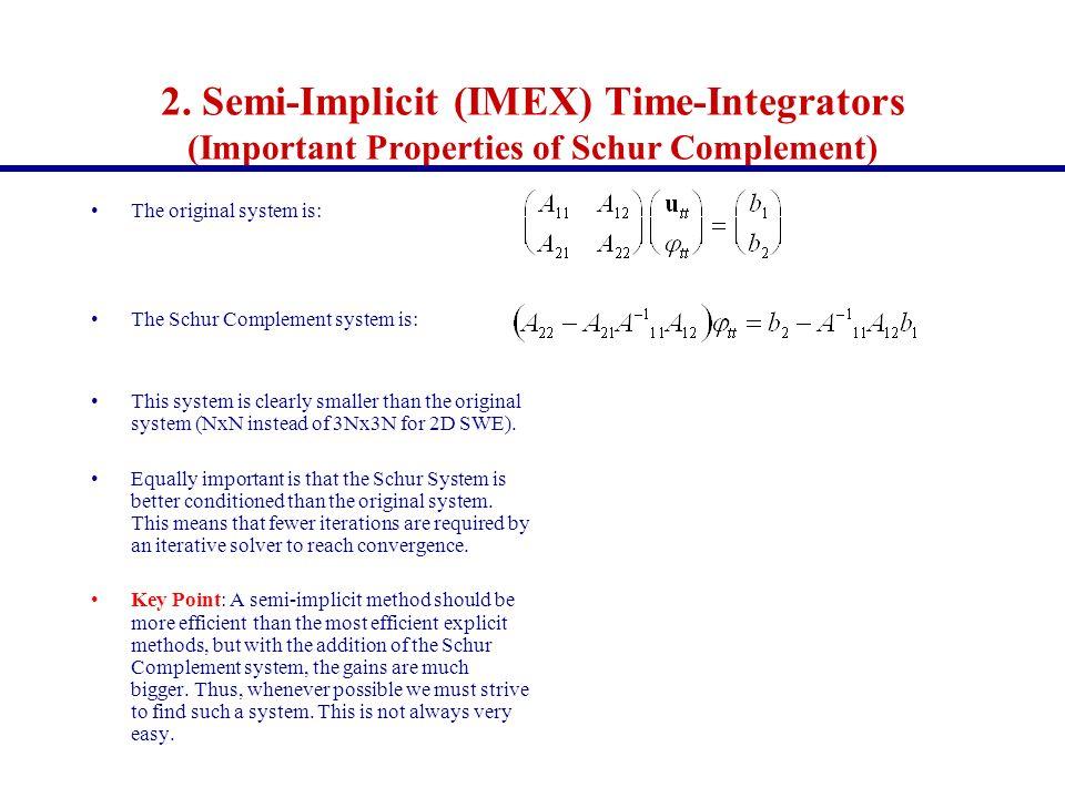 2. Semi-Implicit (IMEX) Time-Integrators (Important Properties of Schur Complement)