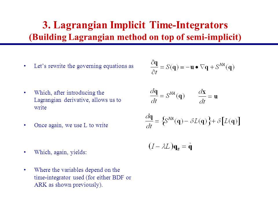3. Lagrangian Implicit Time-Integrators (Building Lagrangian method on top of semi-implicit)