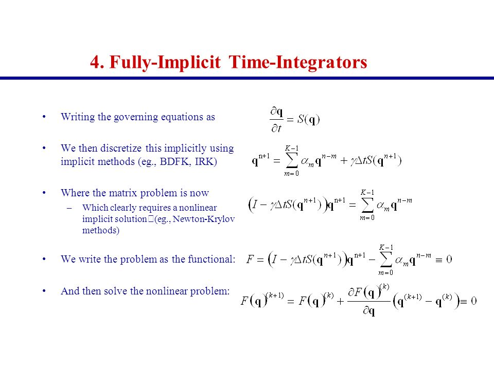 4. Fully-Implicit Time-Integrators