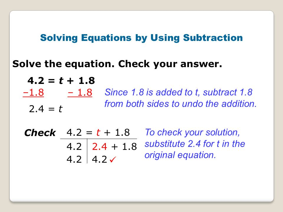 Solving Equations by Using Subtraction