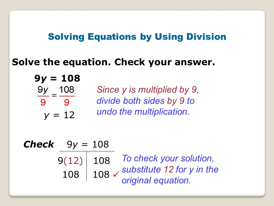 Solving Equations by Using Division