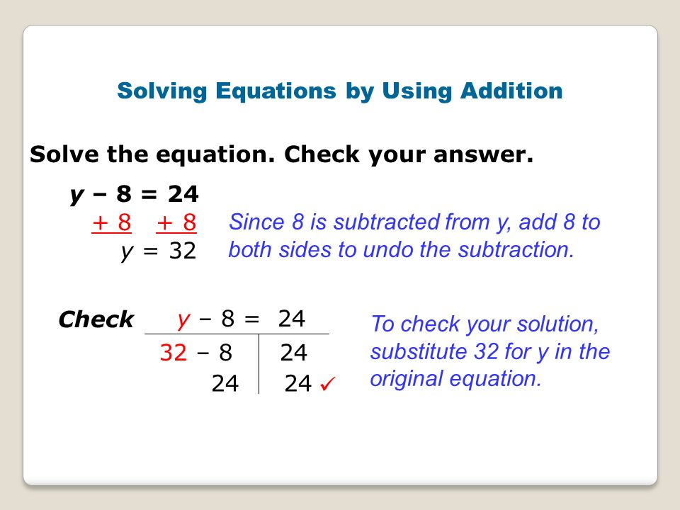Solving Equations by Using Addition