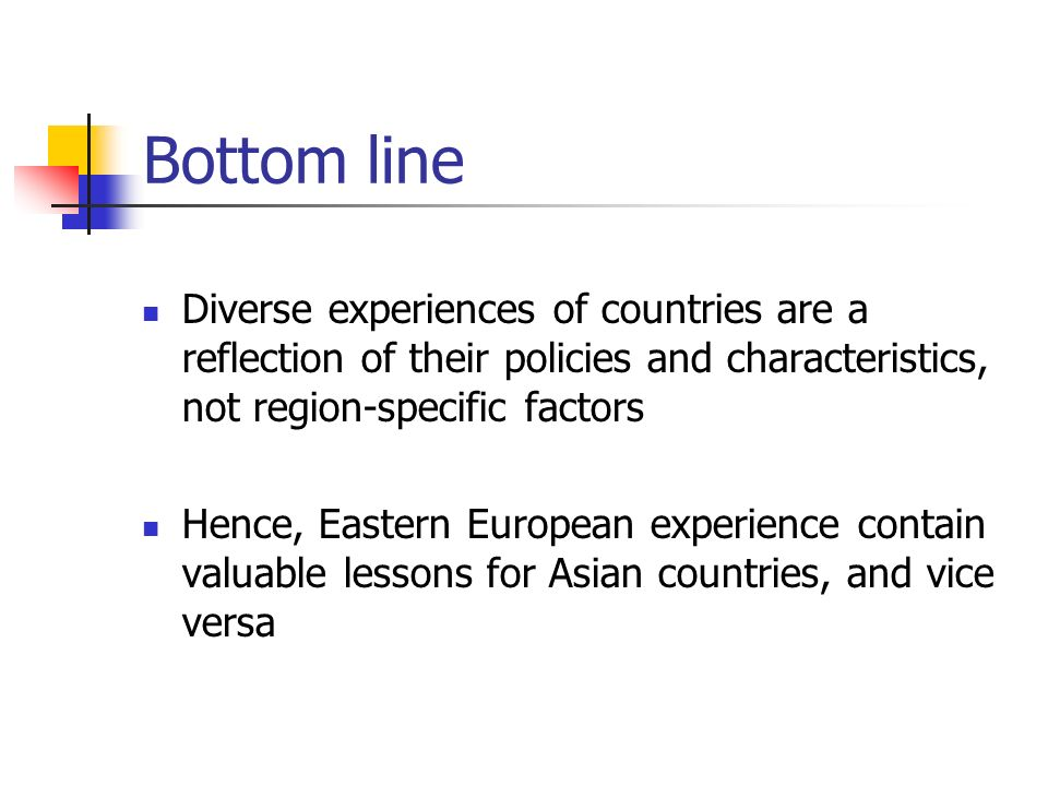 Bottom line Diverse experiences of countries are a reflection of their policies and characteristics, not region-specific factors.