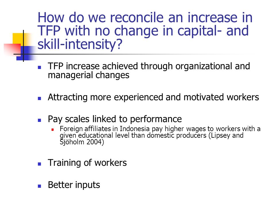How do we reconcile an increase in TFP with no change in capital- and skill-intensity