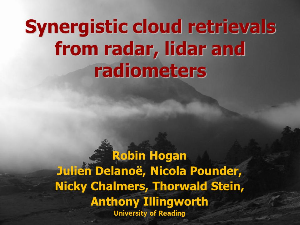 Synergistic cloud retrievals from radar, lidar and radiometers