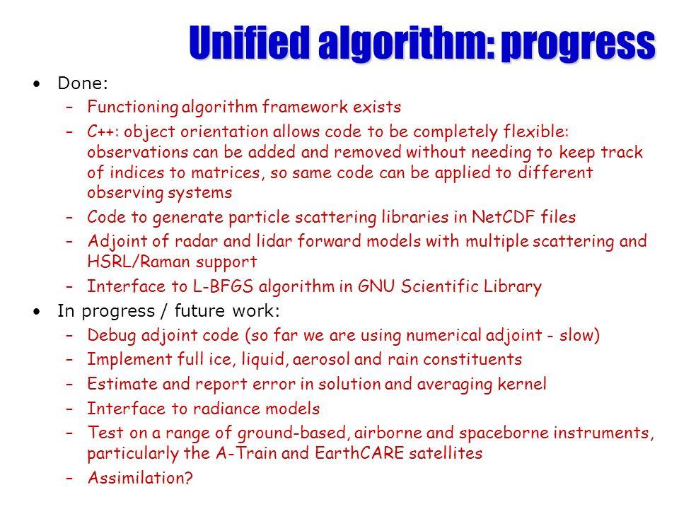 Unified algorithm: progress
