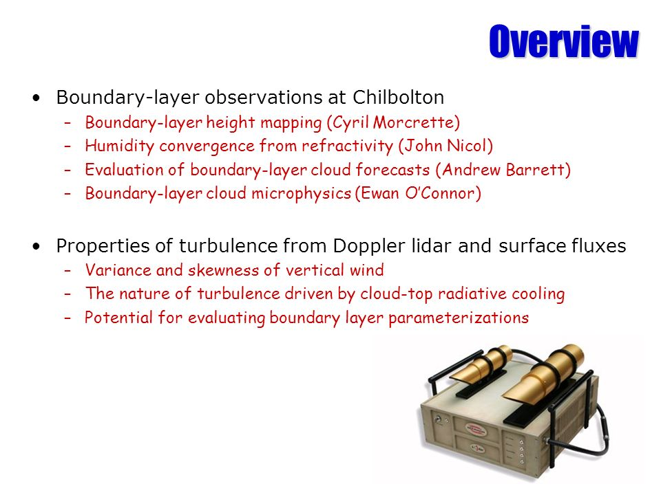 Overview Boundary-layer observations at Chilbolton
