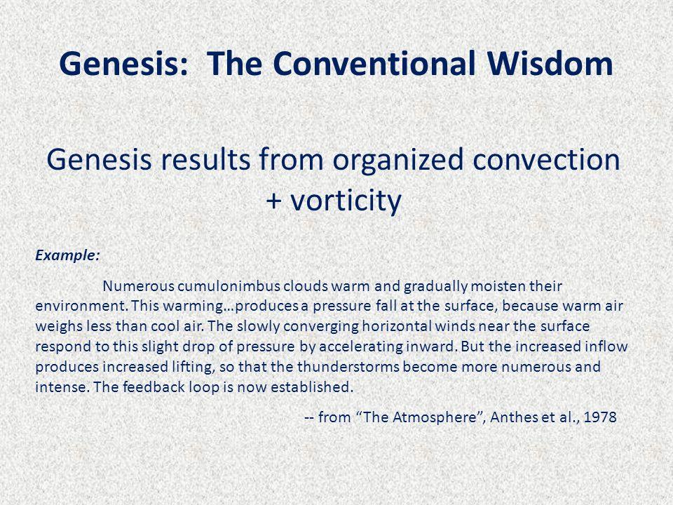 Genesis: The Conventional Wisdom