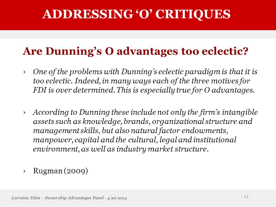 Are Dunning's O advantages too eclectic