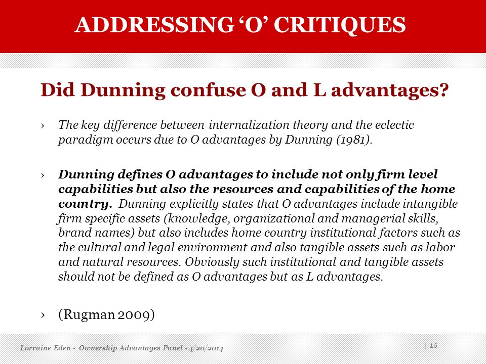 Did Dunning confuse O and L advantages