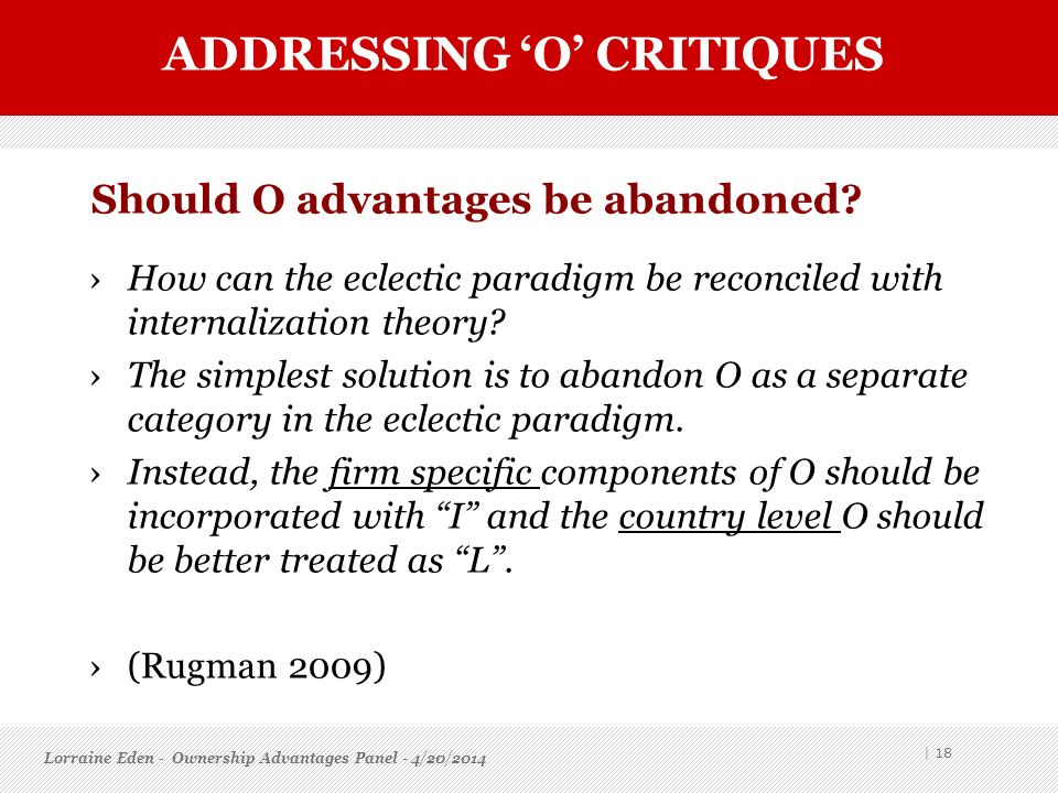Should O advantages be abandoned
