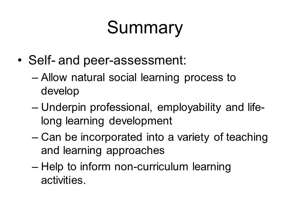 Summary Self- and peer-assessment: