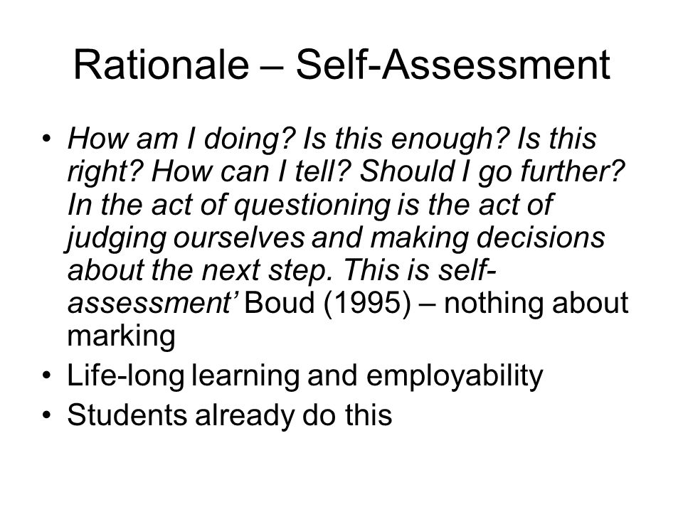 Rationale – Self-Assessment