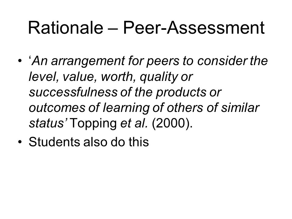 Rationale – Peer-Assessment