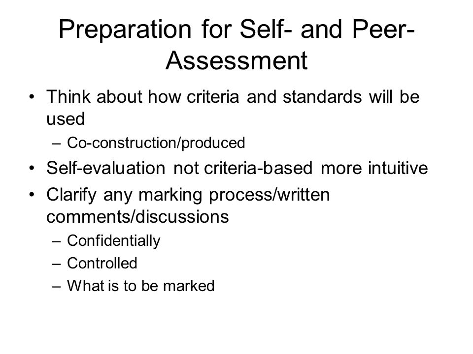 Preparation for Self- and Peer-Assessment