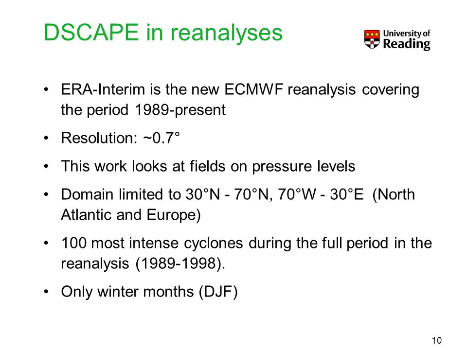 DSCAPE in reanalyses ERA-Interim is the new ECMWF reanalysis covering the period 1989-present. Resolution: ~0.7°
