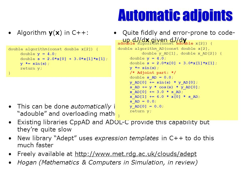 Automatic adjoints Algorithm y(x) in C++: