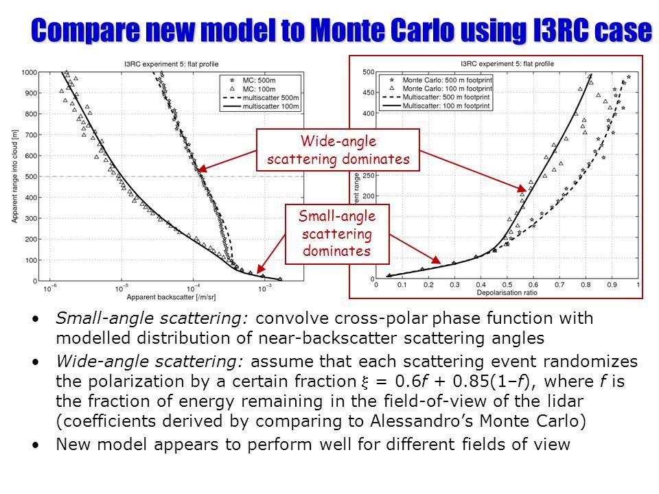 Compare new model to Monte Carlo using I3RC case