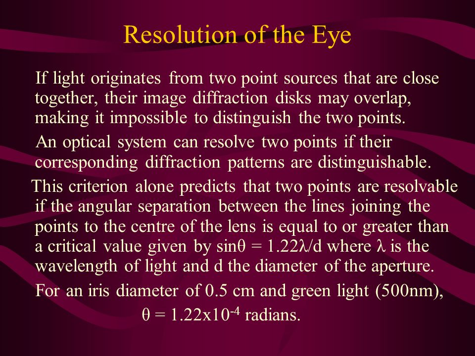 Resolution of the Eye