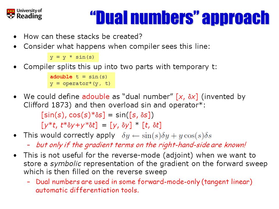 Dual numbers approach