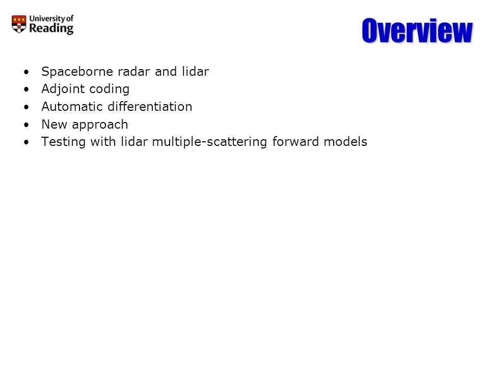 Overview Spaceborne radar and lidar Adjoint coding