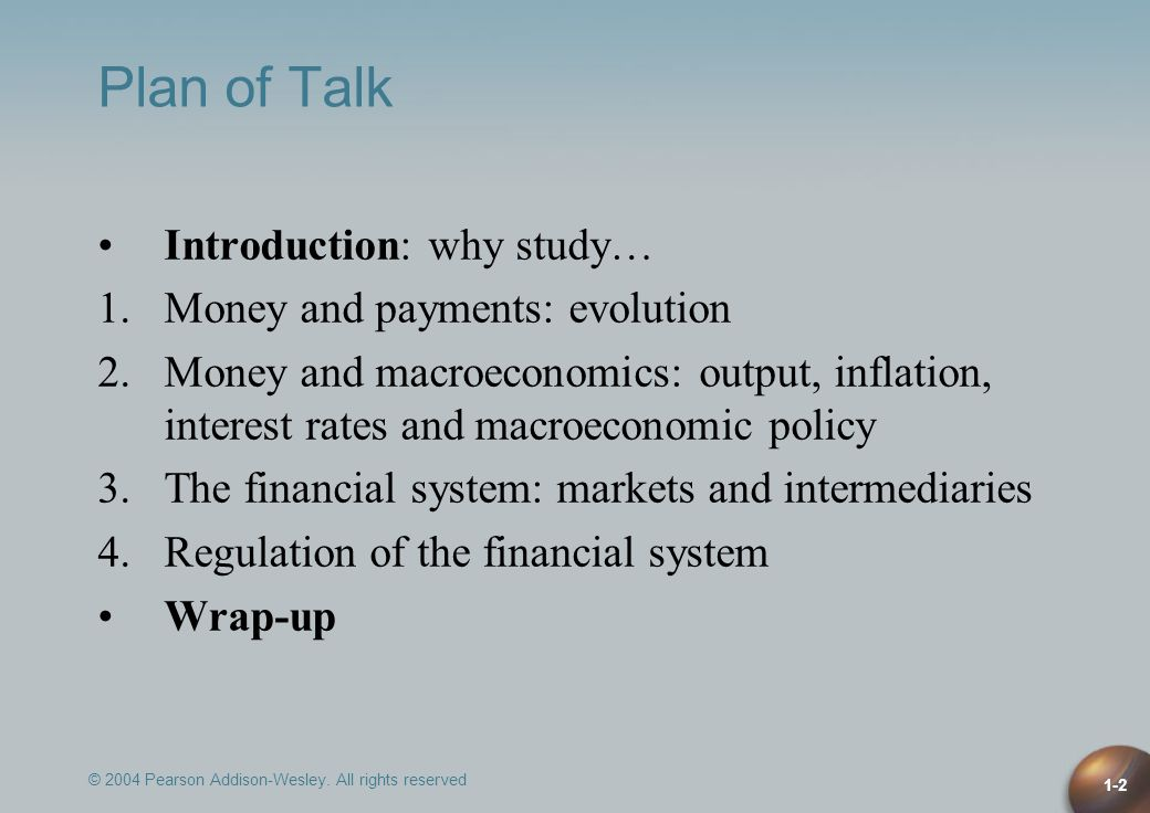 Plan of Talk Introduction: why study… Money and payments: evolution