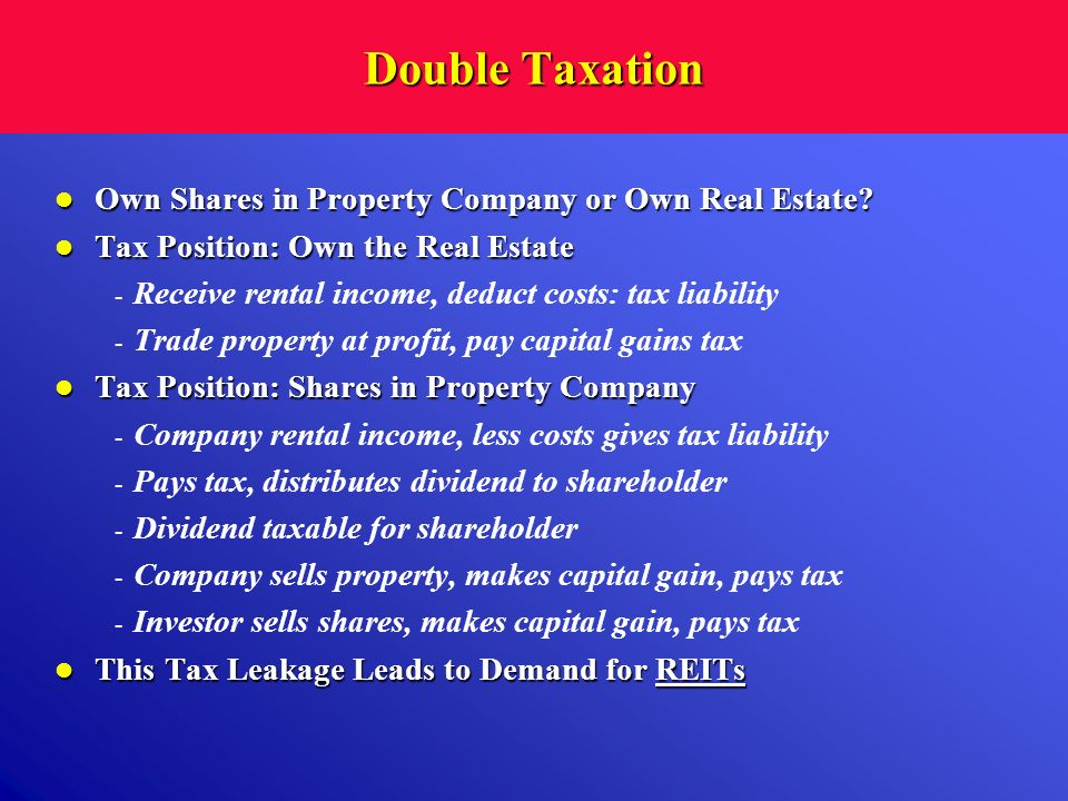 Double Taxation Own Shares in Property Company or Own Real Estate