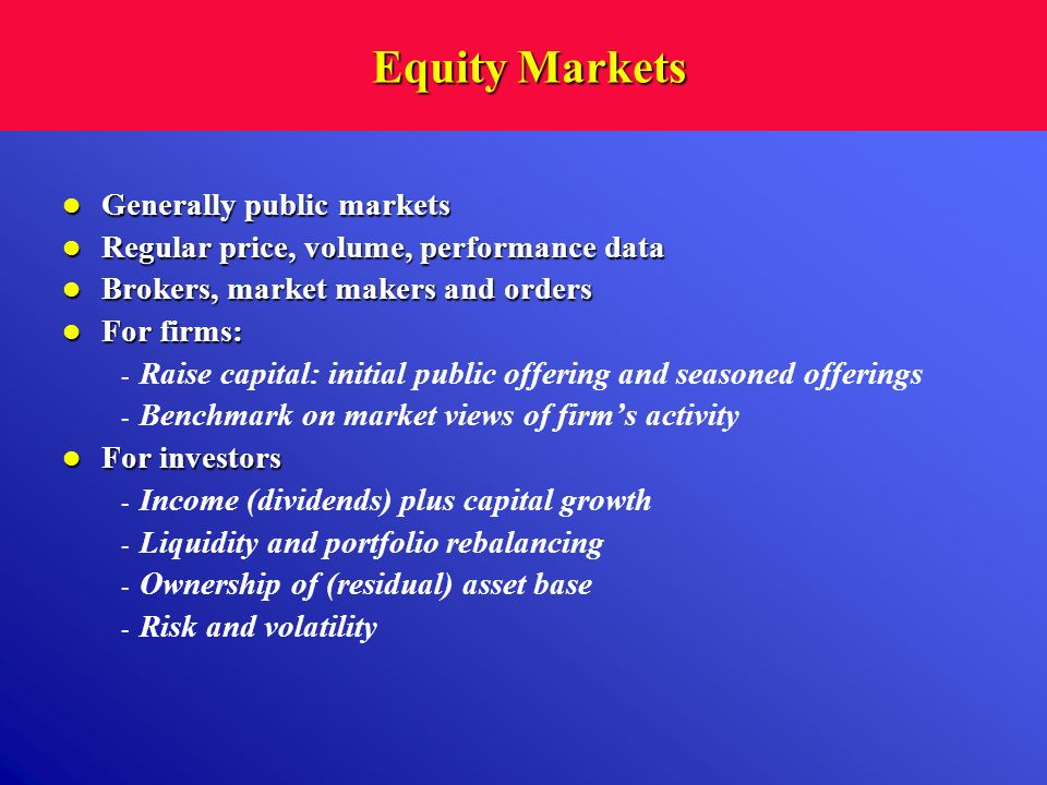 Equity Markets Generally public markets